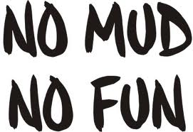 No mud – no fun // Blazers Mudding!